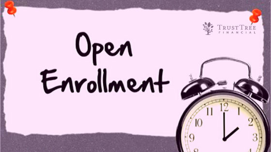Open Enrollment – 4 Things to Watch