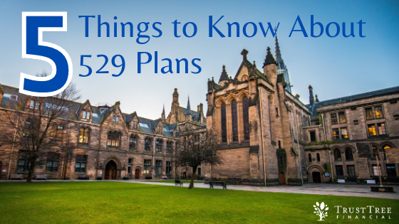 5 Things To Know About 529 Plans
